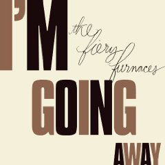 I&#039;m Going Away Cover