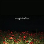 Magic Bullets Cover