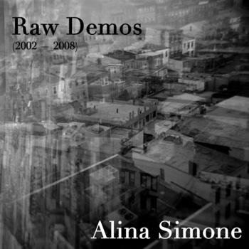 Alina Simone - Raw Demos (2002-2008)